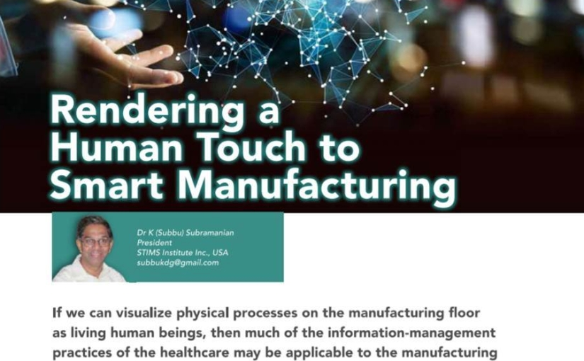 Rendering a human touch to smartmanufacturing!